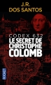 Couverture Codex 632 : Le secret de Christophe Colomb Editions Pocket 2016