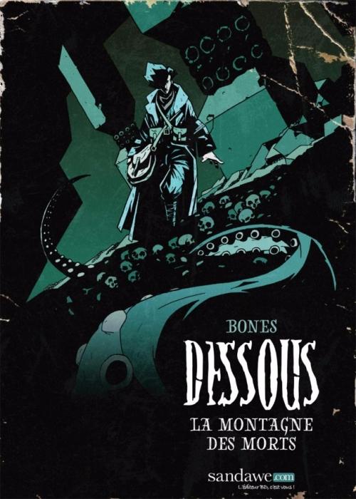 Couverture Dessous, tome 1 : La montagne des morts