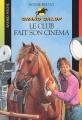 Couverture Le club fait son cinéma Editions Bayard (Poche) 2003