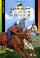 Couverture Le club prend sa revanche Editions Bayard (Poche) 2004