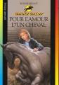 Couverture Pour l'amour d'un cheval Editions Bayard (Poche) 2001
