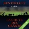 Couverture Le Siècle, tome 1 : La Chute des géants Editions Audible studios 2016