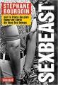 Couverture Sex Beast : Sur la trace du pire tueur en série de tous les temps Editions Grasset (Documents français) 2015