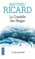 Couverture La Citadelle des Neiges Editions Pocket 2016