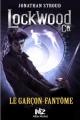 Couverture Lockwood & co., tome 3 : Le garçon fantôme Editions Albin Michel (Jeunesse - Wiz) 2016