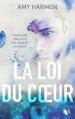 Couverture La loi du coeur Editions Robert Laffont (R) 2016