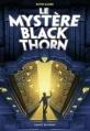Couverture Le mystère Blackthorn Editions Bayard (Jeunesse) 2016