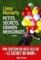Couverture Petits secrets, grands mensonges / Big little lies (petits secrets, grands mensonges) Editions Albin Michel 2016