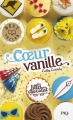 Couverture Les Filles au chocolat, tome 5 : Coeur vanille Editions Pocket (Jeunesse - Best seller) 2016