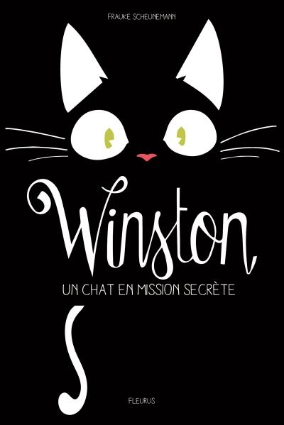 Couverture Winston, tome 1 : Un chat en mission secrète