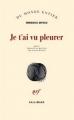 Couverture Je t'ai vu pleurer Editions Gallimard  (Du monde entier) 2016