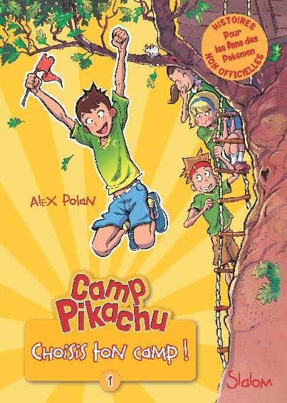 Couverture Camp Pikachu, tome 1 : Choisis ton camp !