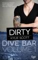 Couverture Dive Bar, book 1: Dirty Editions JC Lattès (&moi) 2016
