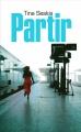 Couverture Partir Editions France Loisirs 2015