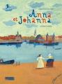 Couverture Anna et Johanna Editions L'élan vert (Pont des arts) 2016