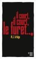Couverture Il court, il court, le furet... Editions Les Escales (Noires) 2016