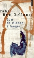 Couverture Jour de silence à Tanger Editions Points 1995