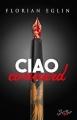 Couverture Ciao connard Editions La Grande Ourse 2016