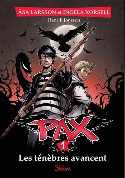 Couverture PAX, tome 1 : Les ténèbres avancent