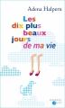 Couverture Les dix plus beaux jours de ma vie Editions Mosaïc (Poche) 2016