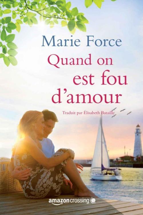 Couverture L'Île de Gansett, tome 2 : Quand on est fou d'amour / Gansett Island, tome 2 : Folie d'amour