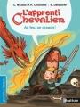 Couverture L'apprenti chevalier : Au feu, un dragon ! Editions Nathan (Premières lectures) 2016