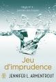 Couverture Jeu de patience, tome 4 : Jeu d'imprudence Editions J'ai Lu 2016