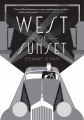 Couverture West of Sunset Editions Allen & Unwin  2016