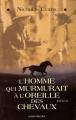 Couverture L'Homme qui murmurait à l'oreille des chevaux Editions Albin Michel 1996