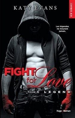 Couverture Fight for love, tome 6 : Legend