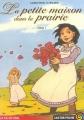 Couverture La petite maison dans la prairie, tome 1 Editions Flammarion (Castor poche - La vie en vrai) 2009