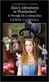 Couverture Alice au Pays des Merveilles, De l'autre côté du miroir / Tout Alice / Alice au Pays des Merveilles suivi de La traversée du miroir Editions Wordsworth 2001