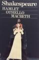 Couverture Hamlet, Othello, Macbeth Editions Le Livre de Poche (Classique) 1972