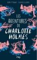 Couverture Les aventures de Charlotte Holmes, tome 1 Editions Pocket (Jeunesse) 2016