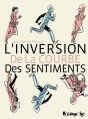 Couverture L'inversion de la courbe des sentiments Editions Futuropolis 2016