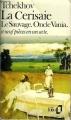 Couverture Théâtre complet, tome 2 : La cerisaie, Le sauvage, Oncle Vania et neuf pièces en un acte Editions Folio  1978