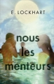 Couverture Nous les menteurs Editions France loisirs 2016