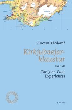Couverture Kirkjubaerjar-klaustur suiive de The John Cage experiences