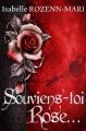 Couverture Souviens-toi Rose... Editions Autoédité 2015
