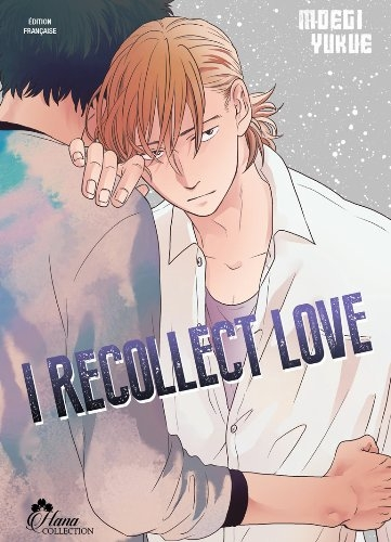 Couverture I recollect love, tome 1
