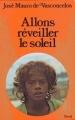 Couverture Allons réveiller le soleil Editions Stock 1977