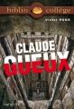 Couverture Claude Gueux Editions Hachette (Biblio collège) 2007