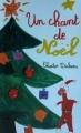 Couverture Un chant de Noël / Le drôle de Noël de Scrooge / Cantique de Noël Editions Maxi-Livres 2003