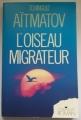 Couverture L'oiseau migrateur Editions La farandole 1989