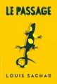 Couverture Le passage Editions L'École des loisirs 2016