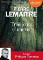 Couverture Trois jours et une vie Editions Audiolib 2016