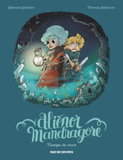Couverture Aliénor Mandragore, tome 2 : Trompe-la-mort