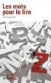 Couverture Les mots pour le lire Editions Folio  (2 €) 2016