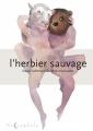Couverture L'herbier sauvage, tome 1 Editions Soleil (Noctambule) 2016