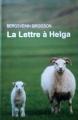 Couverture La lettre à Helga Editions Le Grand Livre du Mois (Le Club) 2013